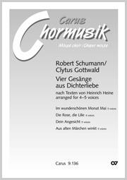 """Schumann/Gottwald: Vier Gesänge aus """"Dichterliebe"""""""