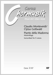 Claudio Monteverdi: Pianto della Madonna