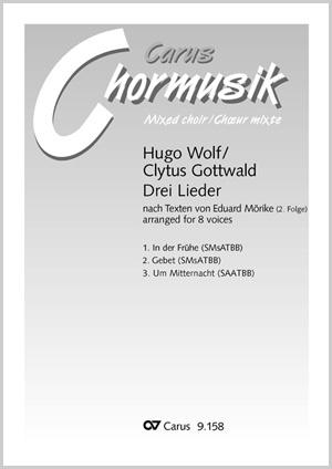 Gottwald/Wolf: Drei Lieder