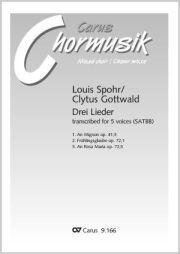 Spohr/Gottwald: Drei Lieder