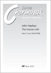 John Hoybye: This Human Life!