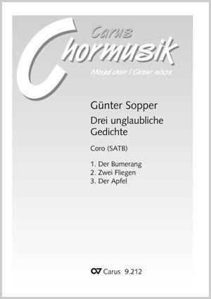 Günter Sopper: Drei unglaubliche Gedichte