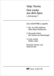 """Veljo Tormis: Drei Lieder aus dem Epos (""""Kalevipoeg"""")"""