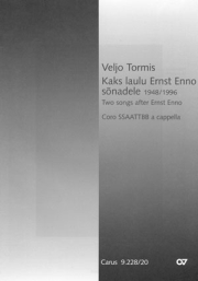 Tormis: Kaks laulu Ernst Enno sonadele / Zwei Lieder nach Ernst Enno