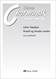 John Hoybye: Roselil og hendes moder