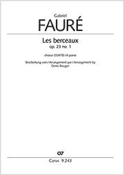 Gabriel Fauré: Les berceaux