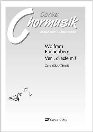 Wolfram Buchenberg: Veni, dilecte mi!