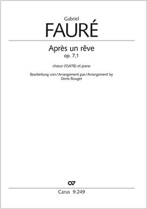 Gabriel Fauré: Après un rêve