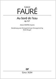 Gabriel Fauré: Au bord de l'eau