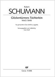 Robert Schumann: Glockentürmers Töchterlein
