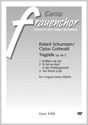 Schumann/Gottwald: Tragödie