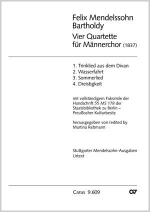 Mendelssohn: Vier Quartette für Männerchor