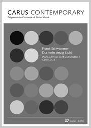 Frank Schwemmer: Du mein einzig Licht