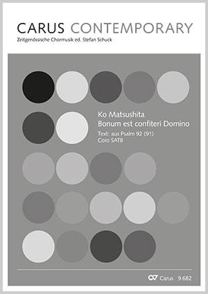 Ko Matsushita: Bonum est confiteri Domino