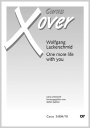 Wolfgang Lackerschmid: One more life with you