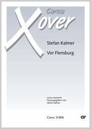 Stefan Kalmer: Vor Flensburg