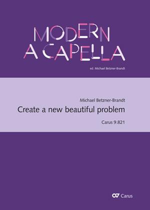 Michael Betzner-Brandt: Create a new beautiful problem