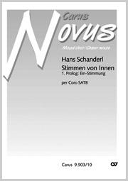 Hans Schanderl: 1. Prolog: Ein-Stimmung