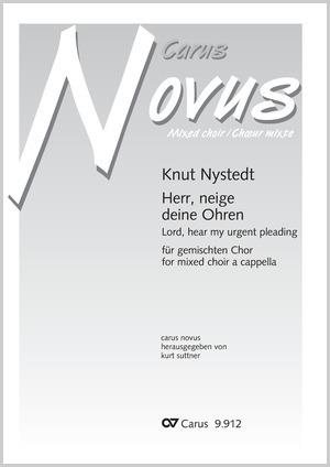 Knut Nystedt: Herr, neige deine Ohren