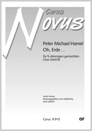 Peter Michael Hamel: Oh, Erde
