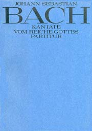 Johann Sebastian Bach: Vom Reiche Gottes. Oratorio