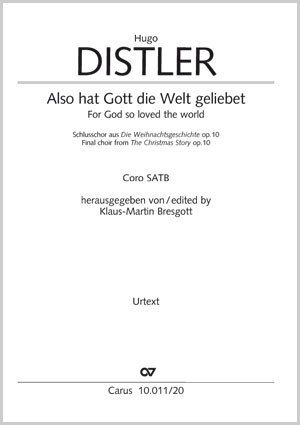 Hugo Distler: Also hat Gott die Welt geliebet