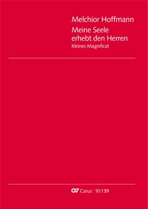 Georg Melchior Hoffmann: Meine Seele erhebt den Herren