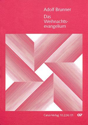 Adolf Brunner: Das Weihnachtsevangelium
