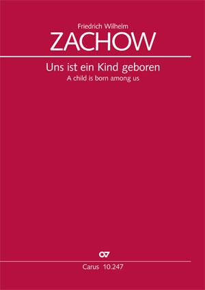 Friedrich Wilhelm Zachow: Uns ist ein Kind geboren