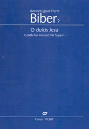 Heinrich Ignaz Franz Biber: O dulcis Jesu