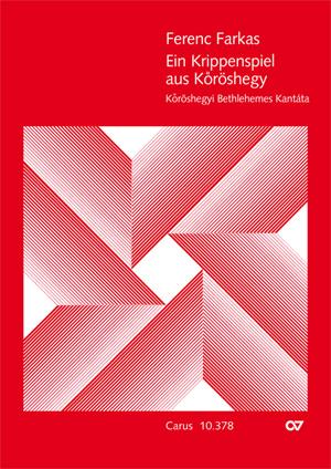 Ferenc Farkas: Ein Krippenspiel aus Köröshegy