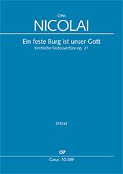 Otto Nicolai: Ein feste Burg ist unser Gott