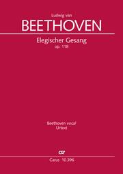 Ludwig van Beethoven: Elegischer Gesang
