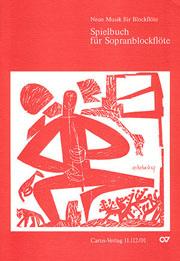 Spielbuch für Sopranblockflöte (Gümbel)