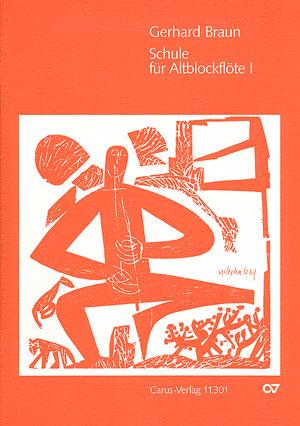 Gerhard Braun: Méthode pour flûte à bec alto