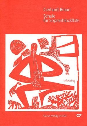 Gerhard Braun: Méthode pour flûte à bec soprano