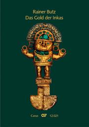 Rainer Butz: Das Gold der Inkas
