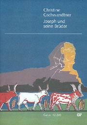 Christine Gschwandtner: Joseph und seine Brüder