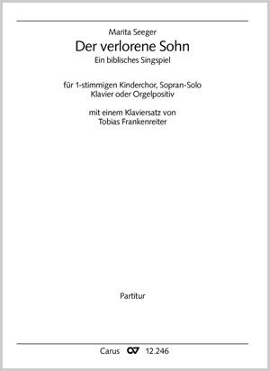 Marita Seeger: Der verlorene Sohn