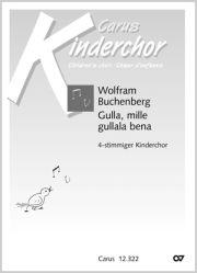 Wolfram Buchenberg: Gulla, mille gullala bena