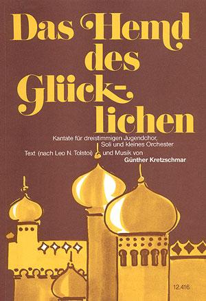 Günther Kretzschmar: Das Hemd des Glücklichen (La chemise du bienheureux)