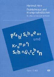Hartmut Hein: Prahlschnauz und Krumpelschnützchen