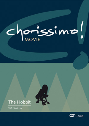 The Hobbit. Three Arrangements for youth choir (SSA) by Enjott Schneider