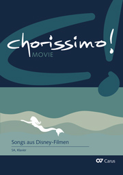 Songs aus Disney-Filmen (Mary Poppins / Arielle, die Meerjungfrau / Rapunzel). chorissimo! MOVIE Band 3