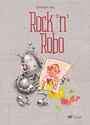 Christoph Kalz: Rock 'n' Robo