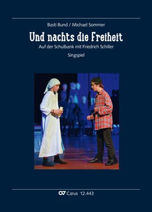 Sebastian (Basti) Bund: Und nachts die Freiheit