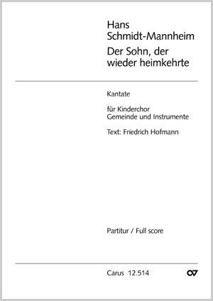 Hans Schmidt-Mannheim: Der Sohn, der wieder heimkehrte