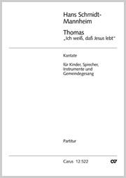 Hans Schmidt-Mannheim: Thomas, ich weiß, daß Jesus lebt