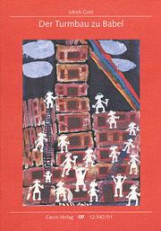 Ulrich Gohl: Der Turmbau zu Babel