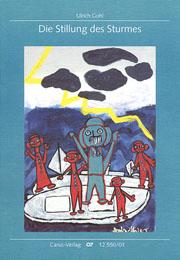 Ulrich Gohl: Die Stillung des Sturmes